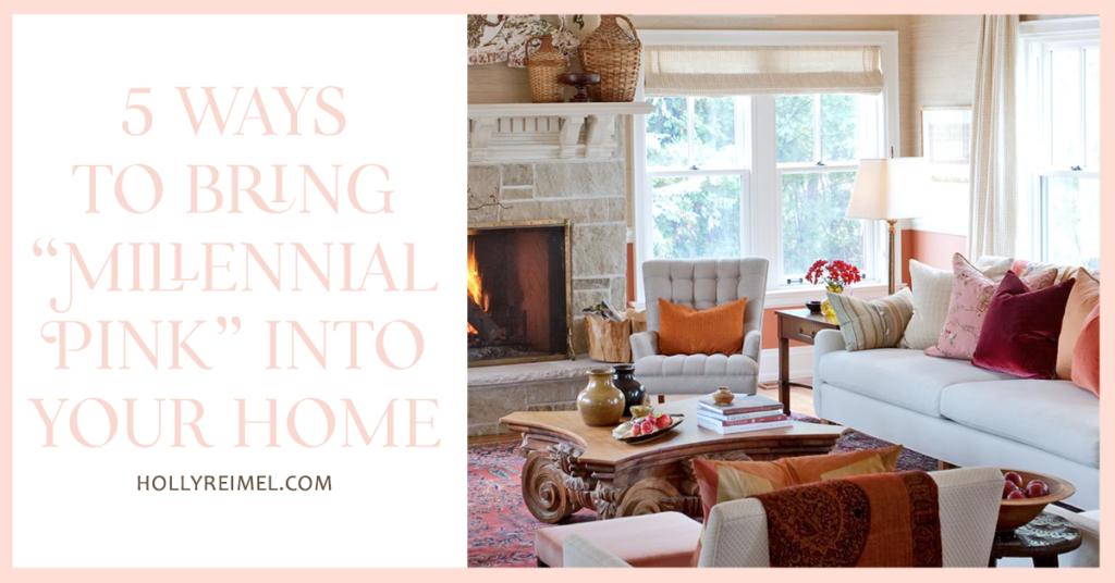 "La Vie En Rose: 5 ways to bring ""Millennial Pink"" into your home"
